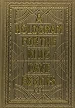 A Hologram for the King by Dave Eggers (2012-06-19)
