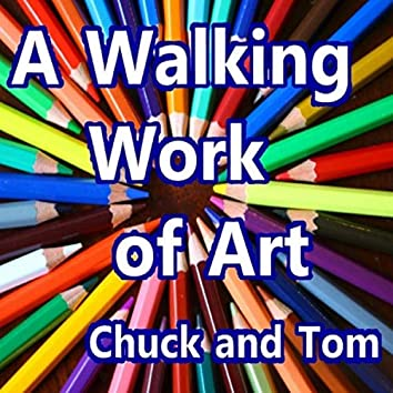 A Walking Work of Art (Remastered)