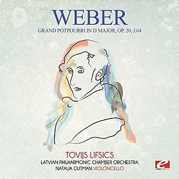 Weber: Grand potpourri in D Major, Op. 20, J.64 (Digitally Remastered)