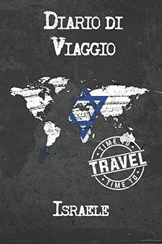 Diario di Viaggio Israele: 6x9 Diario di viaggio I Taccuino con liste di controllo da compilare I Un regalo perfetto per il tuo viaggio in Israele e per ogni viaggiatore
