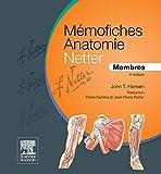 Mémofiches Anatomie Netter - Membres (Hors collection) - Format Kindle - 15,99 €
