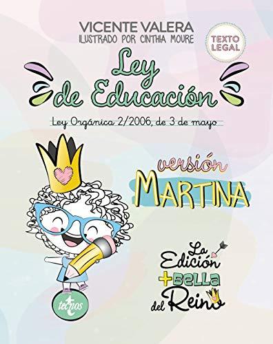 Ley de Educación versión Martina: Ley Orgánica 2/2006, de 3 de mayo. Texto legal