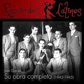 José García: Su Obra Completa (1942-1945)