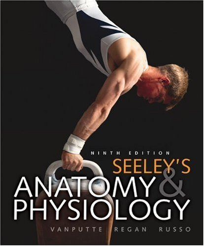 Seeley's Anatomy & Physiology with Connect Plus Access Card by Cinnamon VanPutte (2010-03-15)