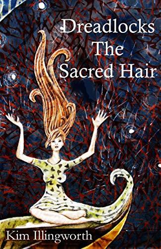 Dreadlocks: The Sacred Hair (English Edition)