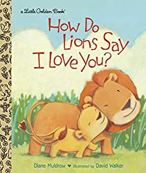 How do Lions Say I Love You? Book for Children