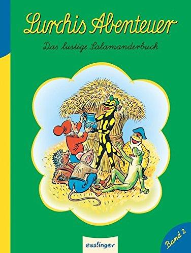 Lurchis Abenteuer 02: Das lustige Salamanderbuch (Kulthelden)