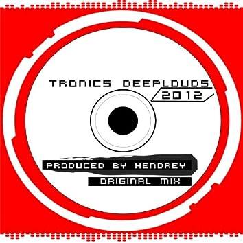 Tronics Deep Louds (Original Mix)