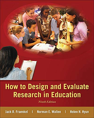 Looseleaf for How to Design and Evaluate Research in Education