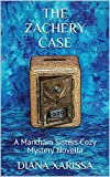 The Zachery Case (A Markham Sisters Cozy Mystery Book 26)