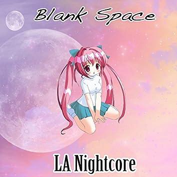 Blank Space (Nightcore Remix)