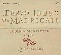Monteverdi: Madrigals, Book 3 (Il Terzo Libro de Madrigali, 1592) by La Venexiana (2008-06-24)