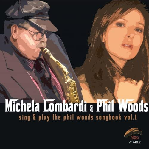 Michela Lombardi & Phil Woods
