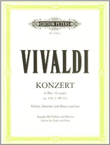 Konzert für Violine, Streicher und Basso continuo G-Dur op. 3 Nr. 3 RV 310 / PV 96: Ausgabe für Violine und Klavier