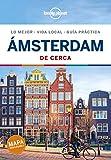 Ámsterdam De cerca 5 (Guías De cerca Lonely Planet) (Spanish Edition)