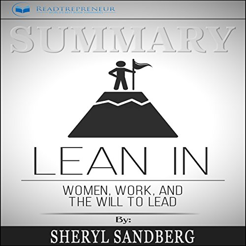 Summary: Lean In: Women, Work, and the Will to Lead audiobook cover art