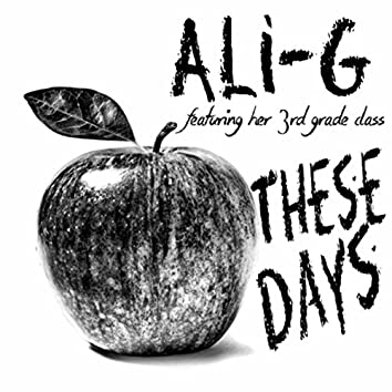 These Days (feat. Her 3rd Grade Class)