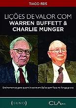 Lições de Valor com Warren Buffett & Charlie Munger: Ensinamentos para quem investe em Bolsa com foco no longo prazo