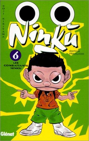 Ninku, tome 6 : Les Combattans Ninku