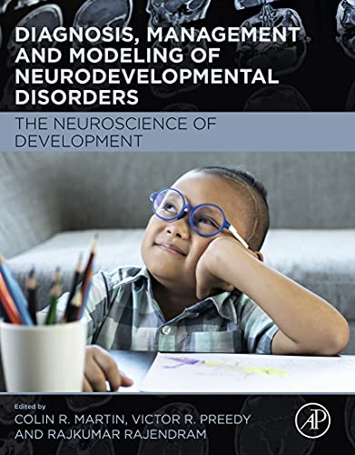 Diagnosis, Management and Modeling of Neurodevelopmental Disorders: The Neuroscience of Development