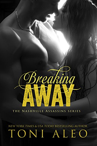 Breaking Away (Nashville Assassins Series Book 1) (English Edition)