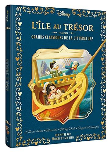 DISNEY - L'île au trésor et autres grands classiques de la littérature: L'île au trésor - Dracula - Moby Dick - Orgueil et Préjugés, revisités par Mickey et ses amis