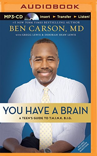 You Have a Brain: A Teen's Guide to Think Big