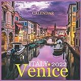 Venice Calendar 2022 ITALY: Official Venice Calendar 2022 ,Square Calendar 2022 ,Scenic Travel Europe Italy