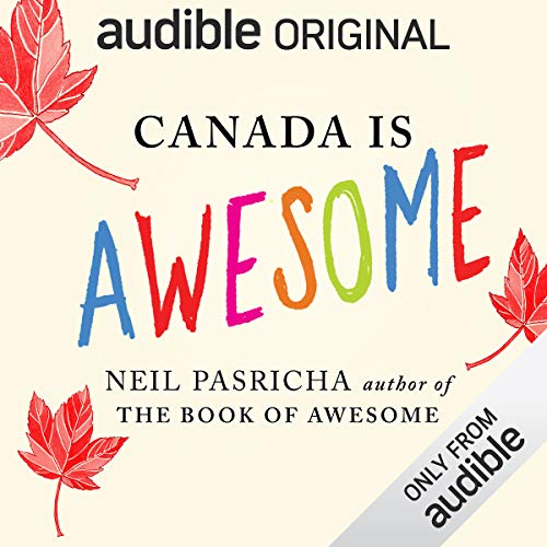 Canada Is Awesome audiobook cover art