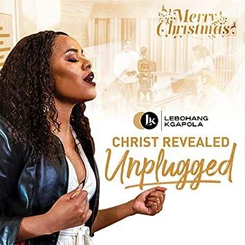 Christ Revealed (Unplugged)