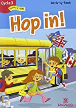 Hop in ! Activity Book Cycle 3 - Niveau 2 d'Elisabeth Brikké