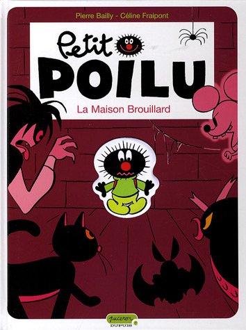 Petit Poilu, Tome 2 : La maison du brouillard