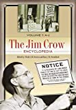 The Jim Crow Encyclopedia: Greenwood Milestones in African American History, Volume 1: A-J