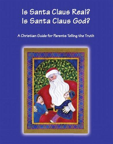 Is Santa Claus Real? Is Santa Claus God?