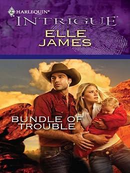 Bundle of Trouble by [Elle James]