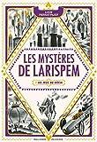 Les Mystères de Larispem, II:Les Jeux du Siècle - Les jeux du siècle