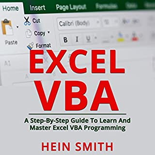 Excel VBA     A Step-By-Step Guide to Learn and Master Excel VBA Programming              By:                                                                                                                                 Hein Smith                               Narrated by:                                                                                                                                 William Bahl                      Length: 1 hr and 33 mins     Not rated yet     Overall 0.0