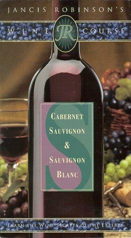 Jancis Robinson's Wine Course - Cabernet & Sauvignon Blanc [VHS]