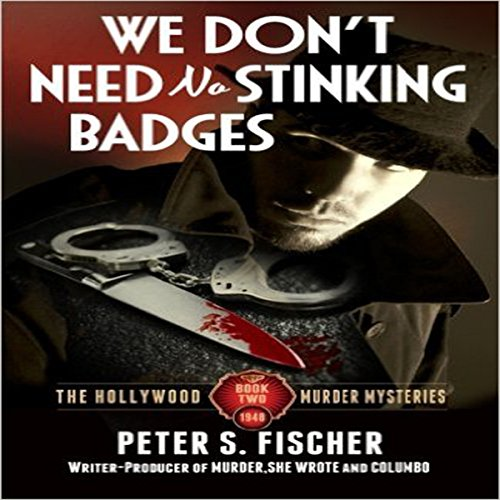 We Don't Need No Stinking Badges audiobook cover art