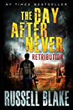 The Day After Never - Retribution (Volume 4)