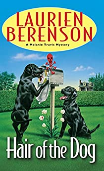 Hair of the Dog (A Melanie Travis Mystery Book 4) by [Laurien Berenson]