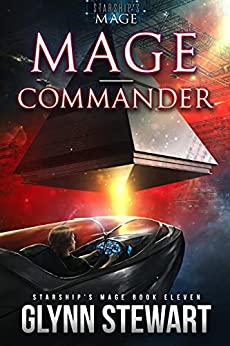 Mage-Commander (Starship's Mage Book 11) by [Glynn Stewart]