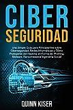 Ciberseguridad Una Simple Guía para Principiantes sobre Ciberseguridad, Redes Informáticas y Cómo Protegerse del Hacking en Forma de Phishing, Malware, Ransomware e Ingeniería Social