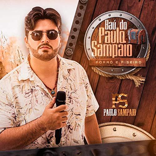 Baú do Paulo Sampaio - Forró e Piseiro
