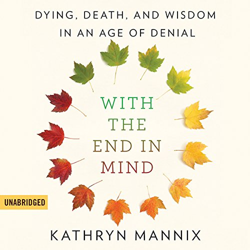 With the End in Mind audiobook cover art