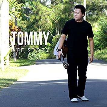 Tommy Life Story