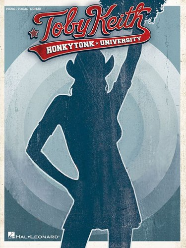 Toby Keith: Honkytonk University