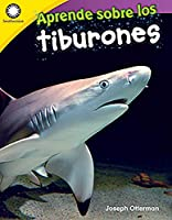 Aprende sobre los tiburones/ Learning about Sharks (Smithsonian: Informational Text)
