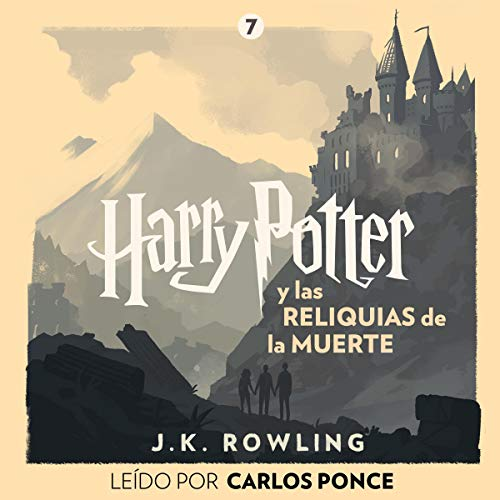 Harry Potter y las Reliquias de la Muerte (Harry Potter 7) cover art