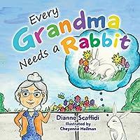 Every Grandma Needs a Rabbit